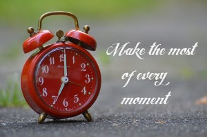 Make Every Moment Count. Pixaby